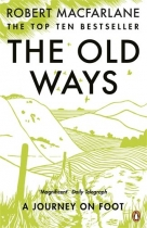 Old Ways: Journey on Foot