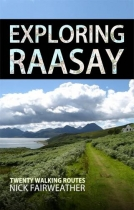 Exploring Raasay  - Twenty Walking Routes