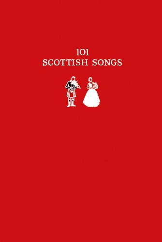 101 Scottish Songs: The Wee Red Book