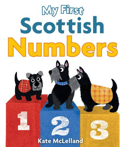 My First Scottish Numbers Borad Book