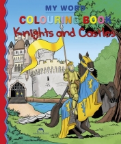 My World Colouring Book: Knights & Castles