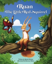Ruan the Little Red Squirrel