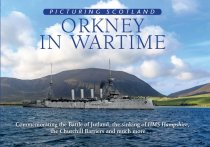 Picturing Scotland: Orkney in Wartime