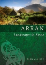 Arran - Landscapes Set in Stone