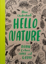 Hello Nature Draw Colour Make Grow