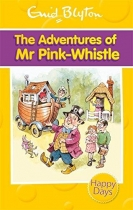 Enid Blyton Adventures of Mr Pink Whistle