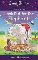 Enid Blyton Look Out for the Elephant!