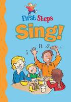 First Steps Sing!