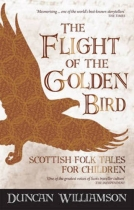 Flight of the Golden Bird: Scottish Folk Tales for Children