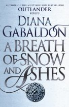 Outlander 6: Breath of Snow & Ashes