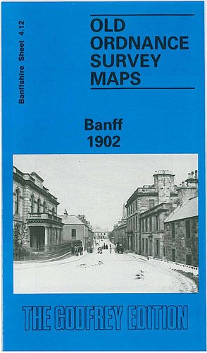 Old OS Map Banff 1902