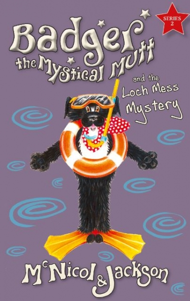 Badger the Mystical Mutt 8: The Loch Mess Mystery
