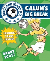 Scotland Stars FC 3: Calum's Big Break