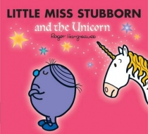 Little Miss Stubborn & the Unicorn