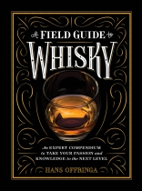 Field Guide to Whisky, A