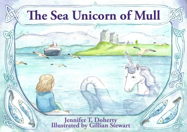 The Sea Unicorn of Mull (Jun)