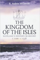 Kingdom of the Isles: Scotland's Western Seaboard