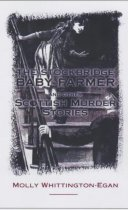 Stockbridge Baby Farmer & Other Scottish Murders