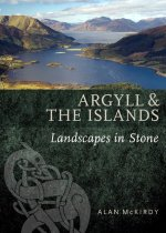 Argyll & the Islands Landscapes Set in Stone