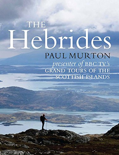Hebrides, The: Paul Murton (Jul)
