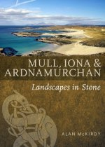 Mull, Iona & Ardnamurchan Landscapes Set in Stone
