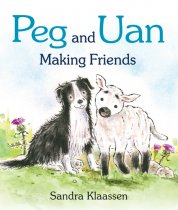Peg & Uan Making Friends Board Book