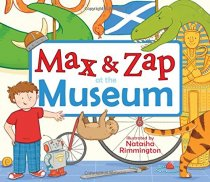 Max & Zap at the Museum