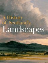 History of Scotland's Landscapes