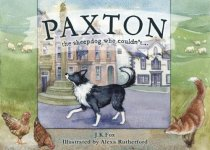 Paxton: The Sheepdog Who Couldn't