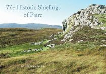 Historic Shielings of Pairc, Lewis