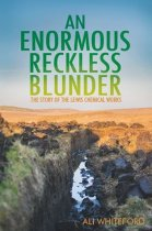 Enormous Reckless Blunder, An