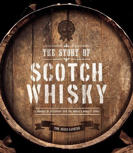 Story of Scotch Whisky, The (Oct)