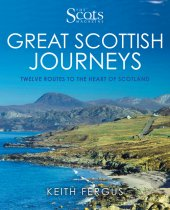 Great Scottish Journeys: Scots Magazine