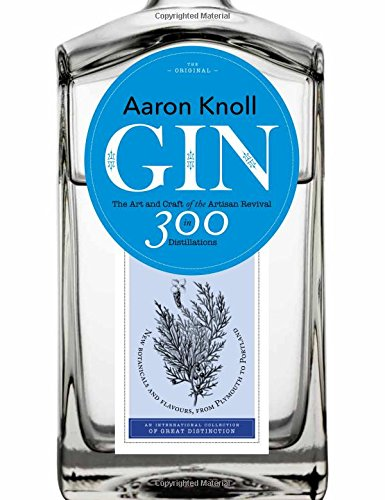 Gin: Art & Craft of the Artisan Revival