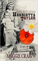 Henrietta Tayler: Jacobite Historian and WWI Nurse