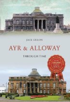 Ayr & Alloway Through Time
