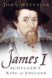 James I: Scotland's King of England (Mar)