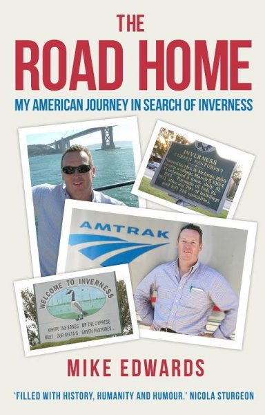 Road Home: American Journey in Search of Inverness (Apr)