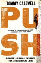 Push, The: A Climber's Journey