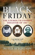 Black Friday: Eyemouth Fishing Disaster