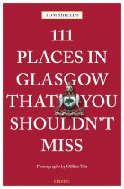 111 Places in Glasgow That You Shouldn't Miss