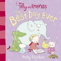 Tilly & Friends Best Day Ever