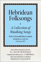 Hebridean Folk Songs: Volume 1