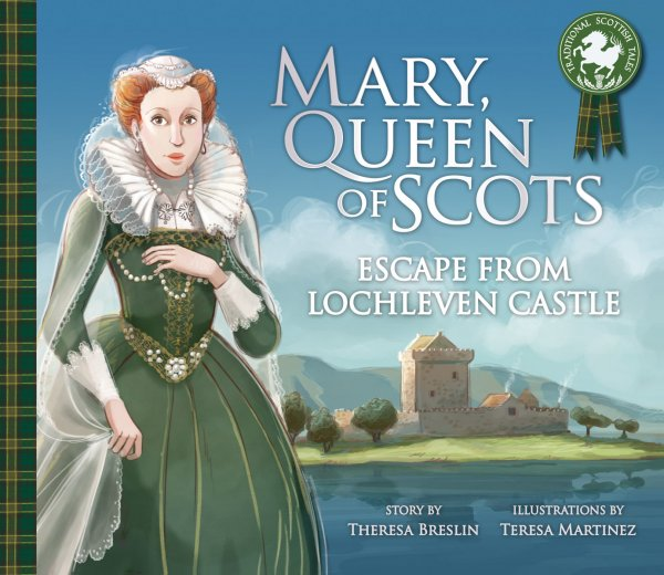 Mary Queen of Scots: Escape from Lochleven Castle (Jun)