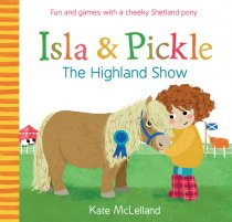 Isla & Pickle: The Highland Show