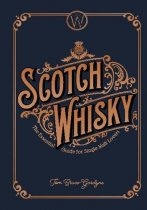 Scotch Whisky: Essential Guide for Single Malt Lovers