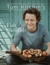Tom Kitchin's Fish & Shellfish