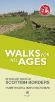 Walks for All Ages: Scottish Borders