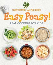 Easy Peasy! The Kids' Cookbook