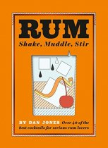 Rum: Shake, Muddle, Stir (Sep)